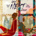 Sauti Sol ft Tiwa Savage – Girl Next Door (mp3)