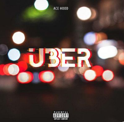 Ace Hood Uber mp3 download