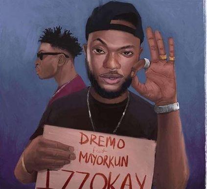 Dremo Izzokay download
