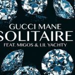 Gucci Mane – Solitaire Ft. Migos & Lil Yachty (mp3)