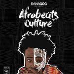 Danagog – Kira   Afrobeats Culture Mixtape (mp3)