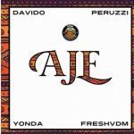 DMW – Aje Ft. Davido, Peruzzi, Yonda and Fresh (Mp3)