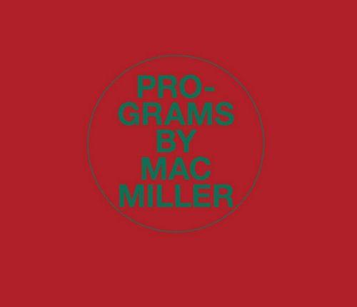 Mac Miller Programs Mp3 Download