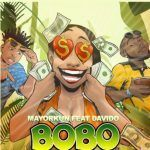 Mayorkun – BOBO Ft. Davido (Mp3)