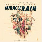 Frank Edwards – Miracle Rain (Mp3)