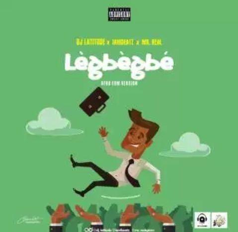 Legbegbe Edm Refix Download