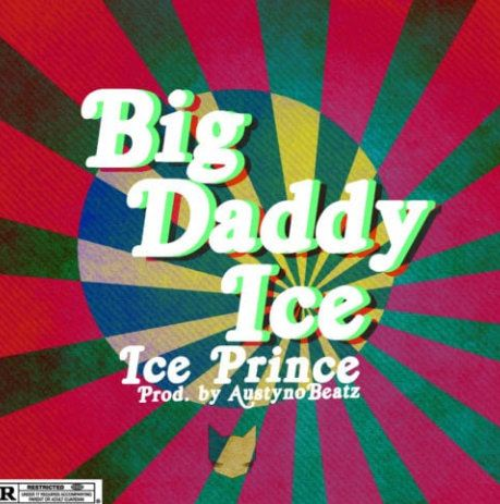 Ice Prince Big Daddy Ice download