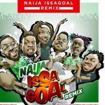 Naira Marley – Naija IssaGoal (Remix) Ft. Falz, Olamide, Simi, Lil Kesh and Slimcase (mp3)