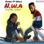 Phyno  – N.W.A Ft. Wale (mp3)