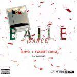 Quavo x Evander Griiim – Balie (Dance)