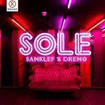 Samklef X Dremo – Sole (mp3)