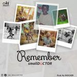 Small Doctor – Remember (mp3)