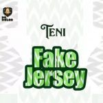 Teni – Fake Jersey (mp3)
