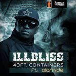 iLLbliss – 40 Ft Container Ft. Olamide (mp3)