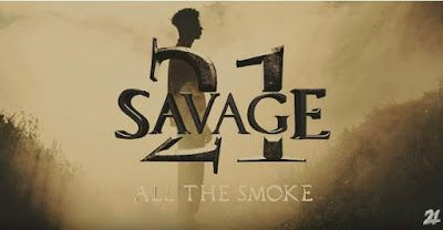 21 savage - all the smoke mp3 download