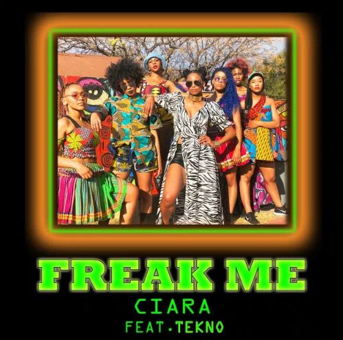 Ciara Freak Me