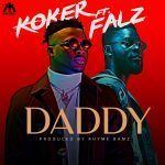 Koker – Daddy Ft. Falz (mp3)