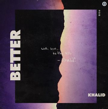 Khalid Better