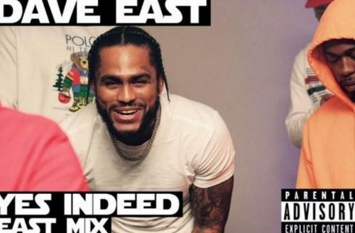 Dave East Yes Indeed (East Mix)