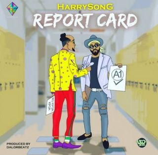 Harrysong Report Card