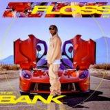 Tyga Floss In The Bank Lyrics