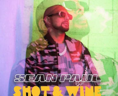 Sean Paul – Shot & Wine Ft. Stefflon Don