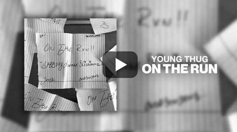 Young Thug On The Run Download