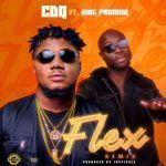 CDQ – Flex (Remix) ft. King Promise (mp3)