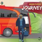 Harrysong – Journey (mp3)