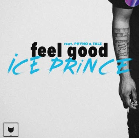 Ice Prince – Feel Good mp3 download