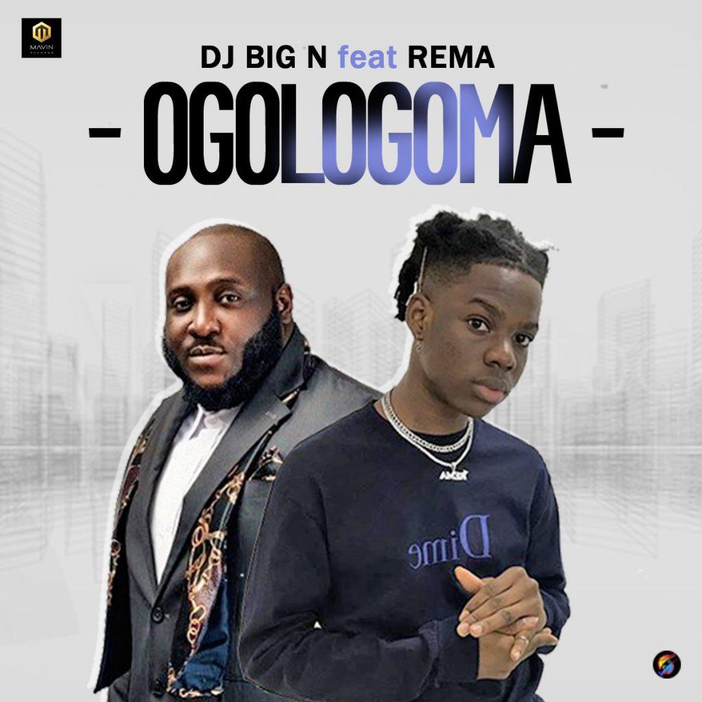 Download Rema x DJ Big N Ogologoma mp3 download