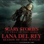 "Lana Del Rey – Season Of The Witch (From The Motion Picture ""Scary Stories To Tell In The Dark"")"