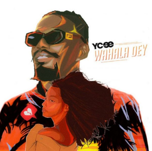 Ycee Wahala Dey mp3 download