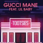 Gucci Mane – Tootsies ft. Lil Baby