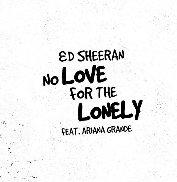 Ed Sheeran No Love For The Lonely mp3 download