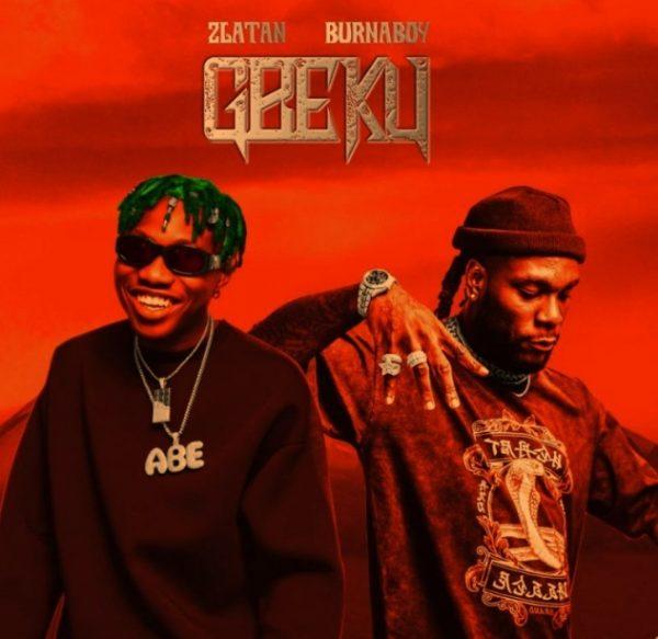 Zlatan x Burna Boy Gbeku mp3 download