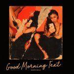 Queen Naija – Good Morning Text