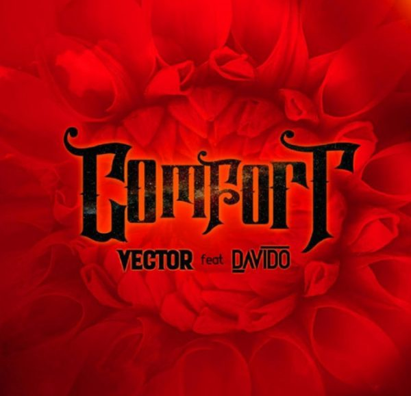 Vector Comfort ft. Davido mp3