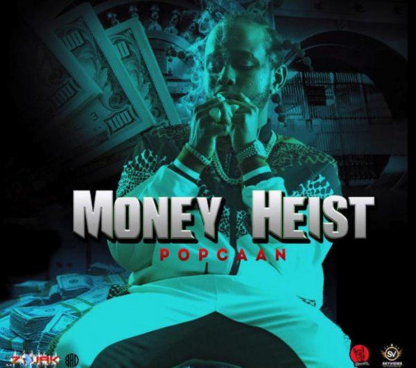 Popcaan Money Heist mp3 download