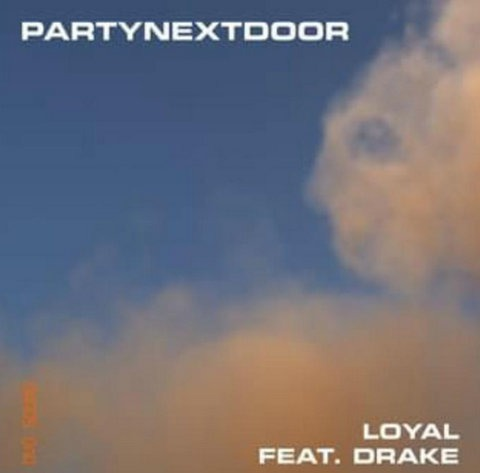 PARTYNEXTDOOR ft. Drake Loyal mp3