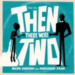 Mark Ronson Ft. Anderson .Paak – Then There Were Two
