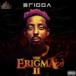 VIDEO: Erigga – Welcome To Warri