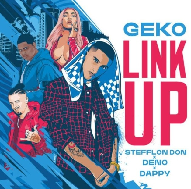 Geko ft. Stefflon Don, Deno & Dappy Link Up mp3