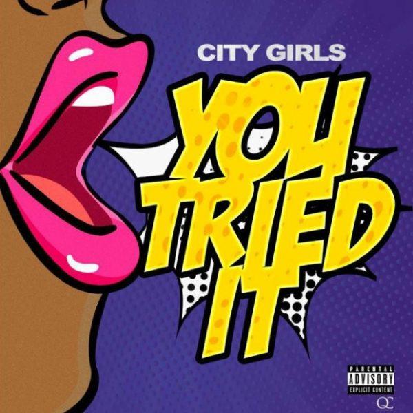 City Girls You Tried It mp3