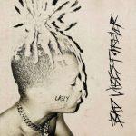 ALBUM: XXXTENTACION – Bad Vibes Forever