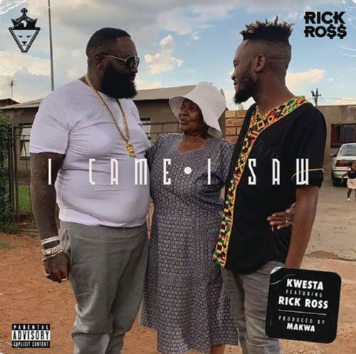 Kwesta ft. Rick Ross I Came I Saw Mp3