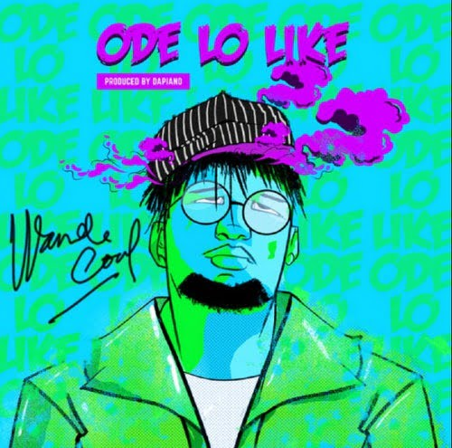 Wande Coal Ode Lo Like mp3