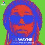 LYRICS: Lil Wayne – Sleepless