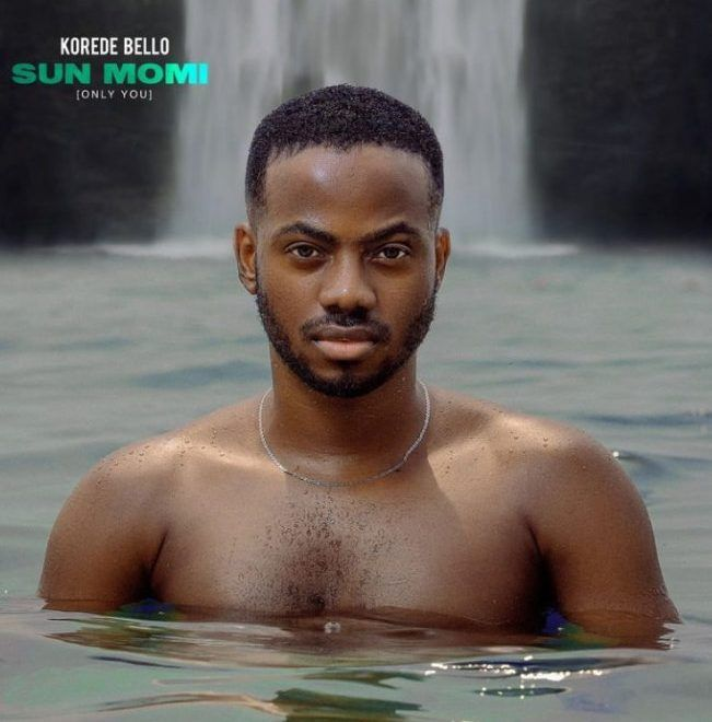 Korede Bello Sun Momi (Only You)