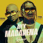 Tyga ft. Ozuna – Ayy Macarena (Remix)